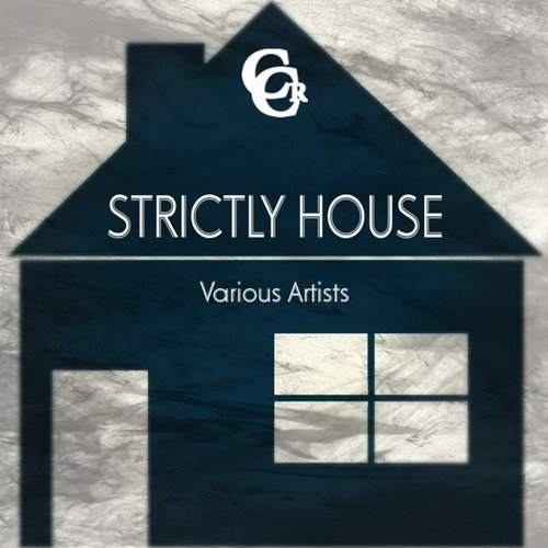 Various Artists - Strictly House (CCR006) - Recovery House