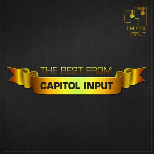 The Best From Capitol Input 2014 (CIR017) - Capitol Input