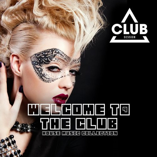 Various Artists - Welcome To The Club Vol. 9 (CSCOMP696) - Club Session