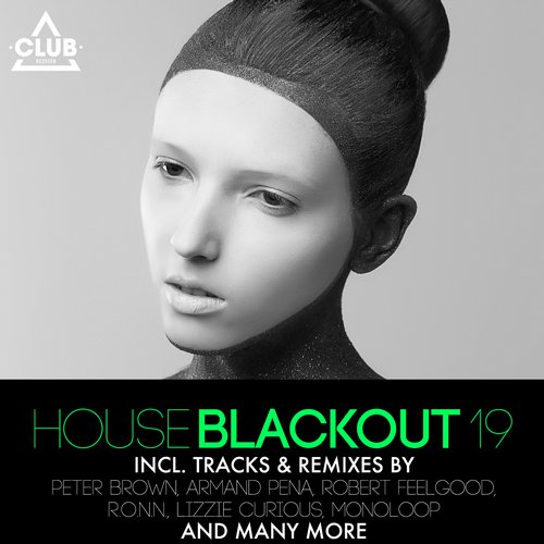 Various Artists - House Blackout Vol. 19 (CSCOMP731) - Club Session