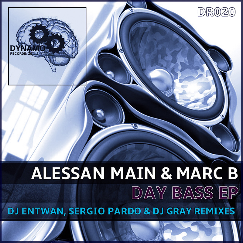 Alessan Main & Marc B - Day Bass (Sergio Pardo & DJ Gray Remix) (DR020) - Dynamo Recordings