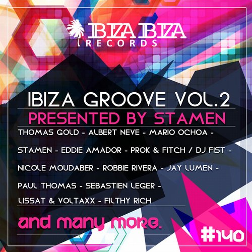 Ibiza Groove, Vol. 2 (Presented by STAMEN) (IBZIBZ140) - Ibiza Ibiza Records