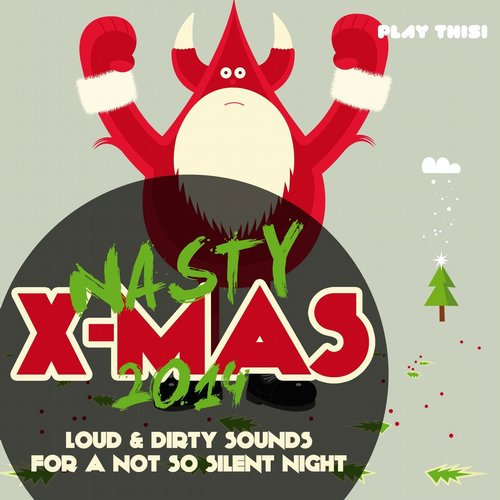 Nasty X-Mas Beats 2014 (PTCOMP468) - Play This! Records