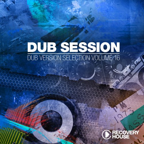 Various Artists - Dub Session Volume 16 (RHCOMP1533) - Recovery House