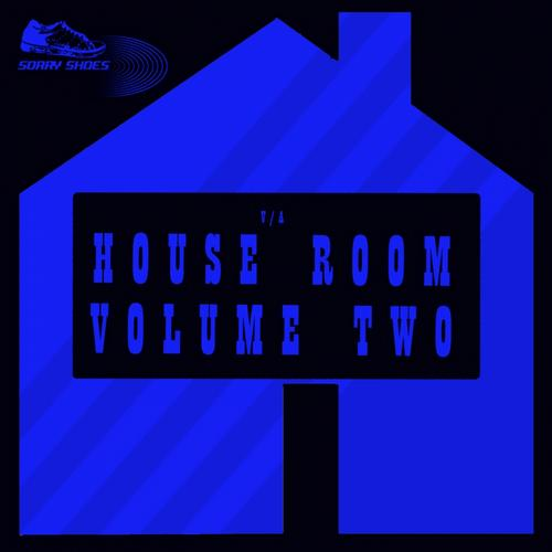 Various Artists - House Room Volume Two (SORRYSHOES095) - Sorry Shoes