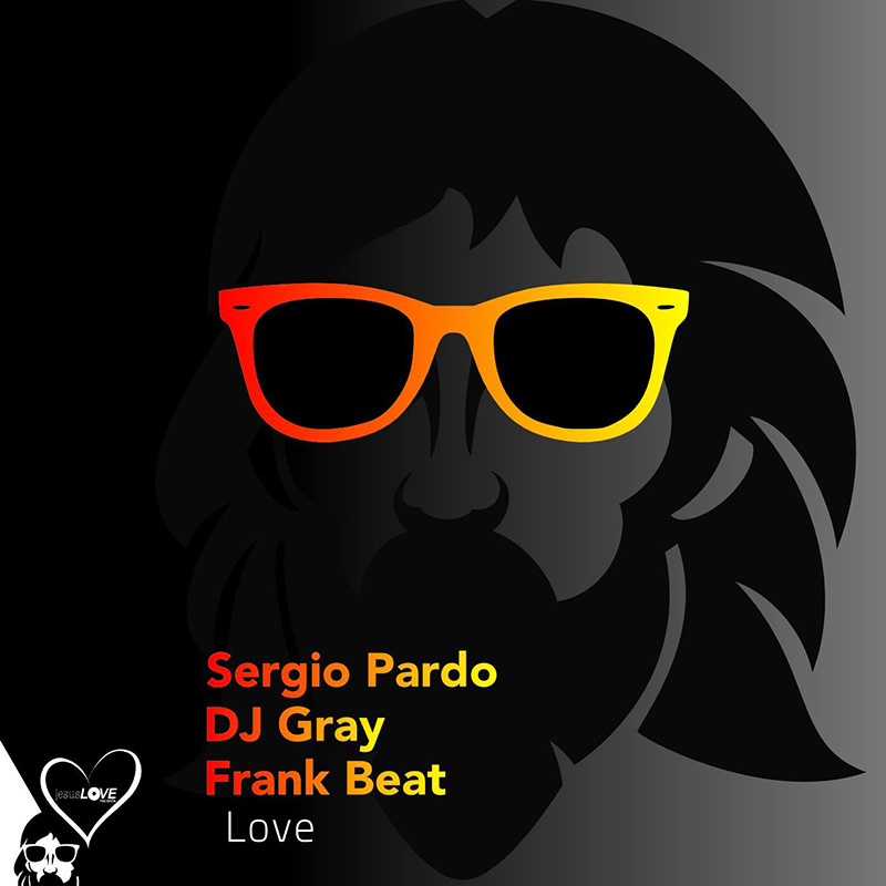DJ Gray & Sergio Pardo - Le Love (Original Mix) (10074118) - Jesus Love Records