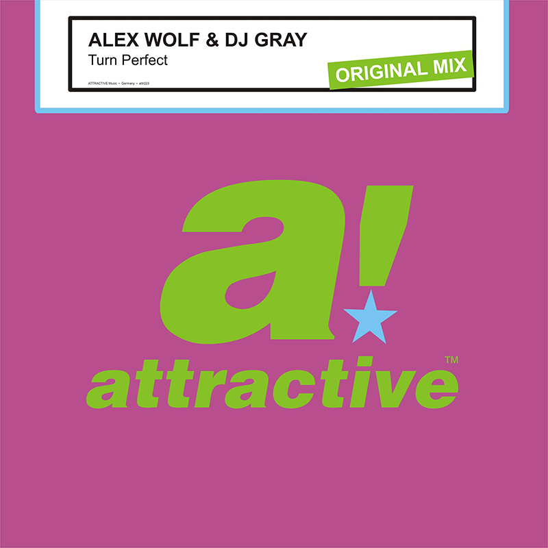 Alex Wolf & DJ Gray - Turn Perfect (ATTR223BP) - Attractive Music