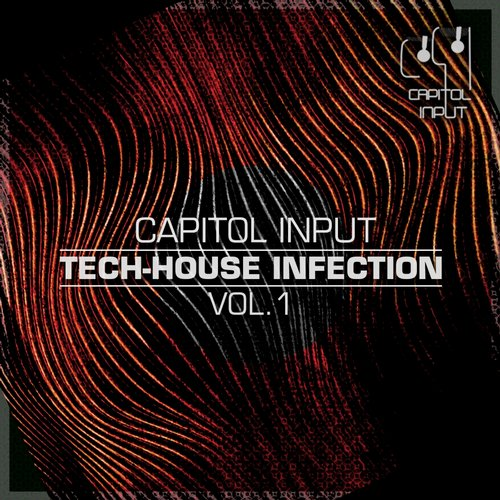 Capitol Input - Tech-House Infection Vol. 1 (CIR013) - Capitol Input