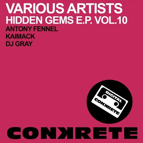 Various Artists - Hidden Gems EP Vol.10 (CONKRETE079) - Conkrete Digital Music