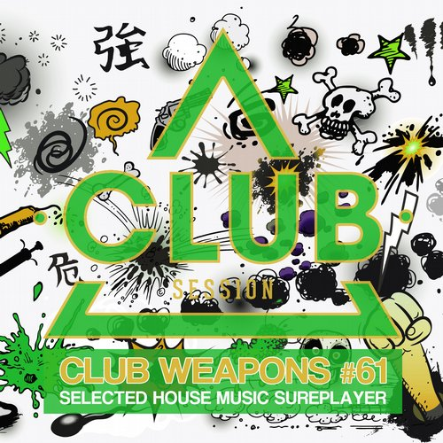 Club Session Pres. Club Weapons No. 61 (CSCOM719) - Club Session