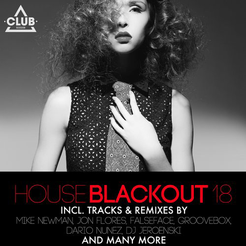 Various Artists - House Blackout Vol. 18  (CSCOMP704) - Club Session