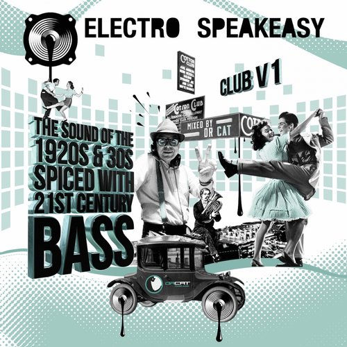 Electro Speakeasy Club V1. Mixed By Dr Cat (GQM047) - Green Queen Music