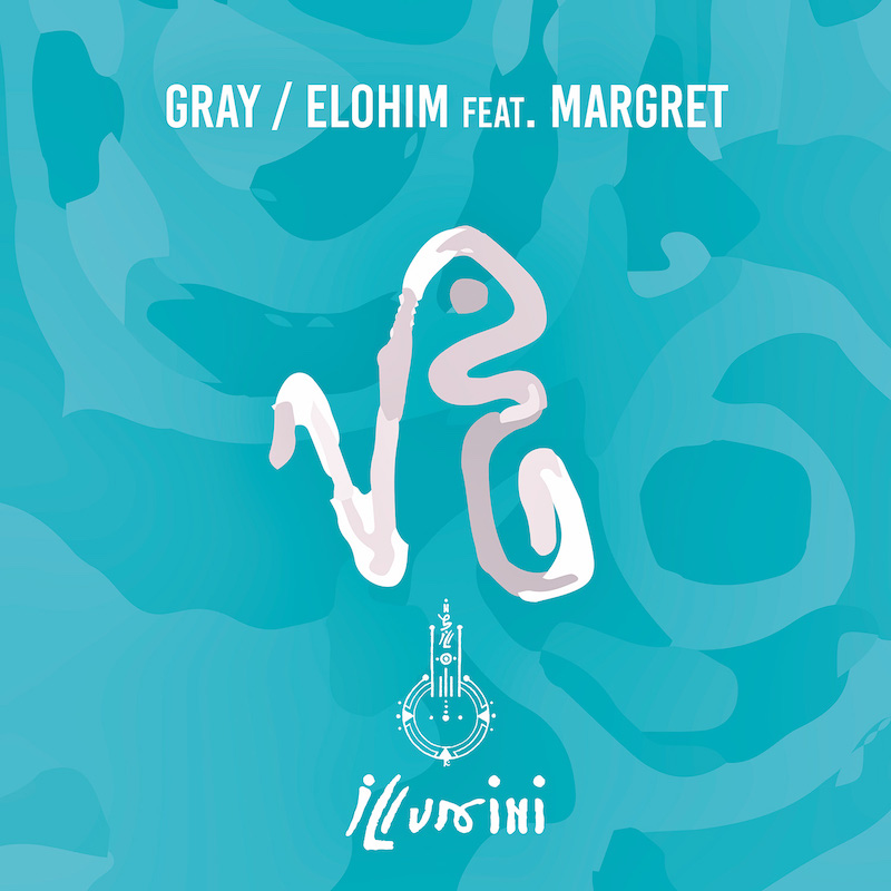GRAY - Elohim feat. MARGRET