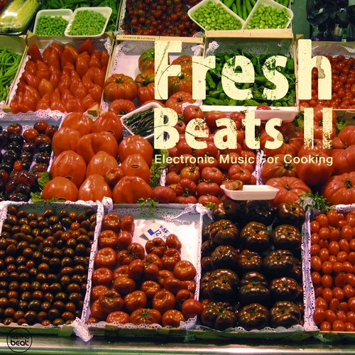 Fresh Beats, Vol. 2 (Electronic Music For Cooking) (KLMG32) - Karmabeat