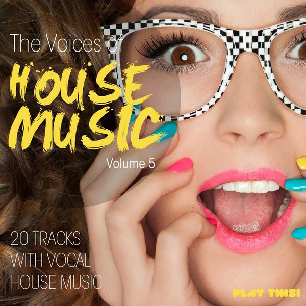 Various Artists - The Voices of House Music, Vol. 5 (PTCOMP404) - Play This! Records