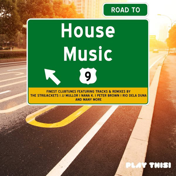 Various Artists - Road to House Music, Vol. 9  (PTCOMP429) - Club Session