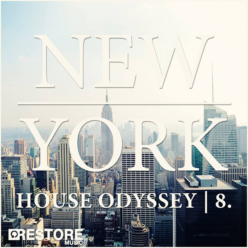 Various Artists - New York House Odyssey, Vol. 8 (RES076) - Restore Music