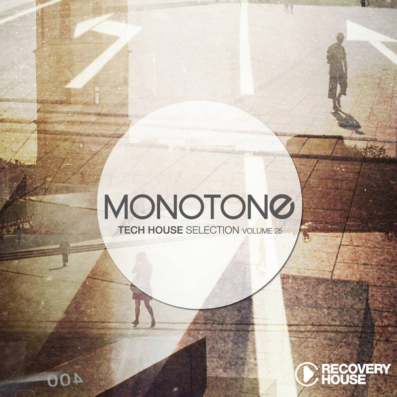 Monotone Vol. 25 - Tech House Selection (RHCOMP1323) - Recovery House