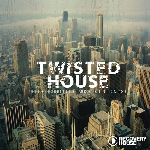 Various Artists - Twisted House Volume 26  (RHCOMP1493) - Recovery House