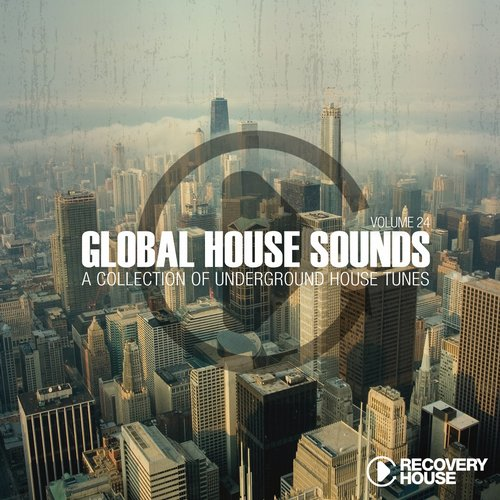 Various Artists - Global House Sounds Volume 24 (RHCOMP1514) - Recovery House