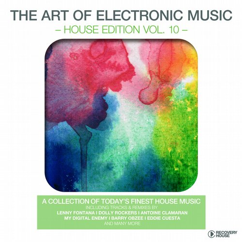 The Art Of Electronic Music - House Edition Vol. 10 (RHCOMP1527) - Recovery House