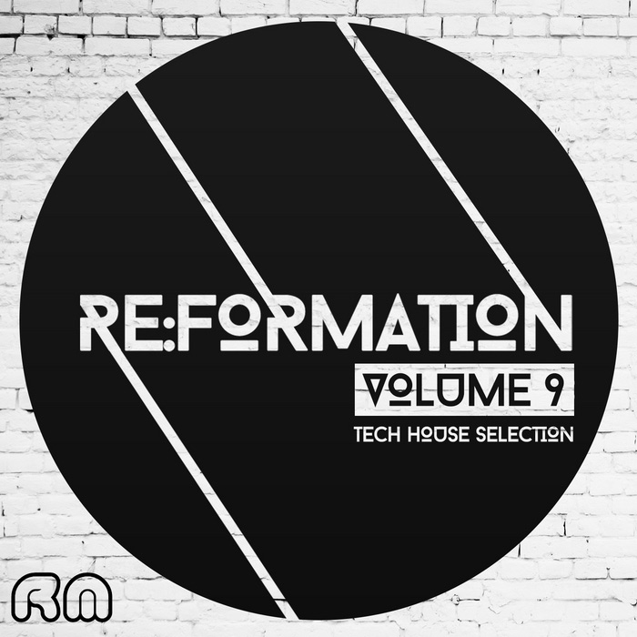 Re:Formation, Vol. 9 - Tech House Selection (RMCOMP173) - Reflective Music