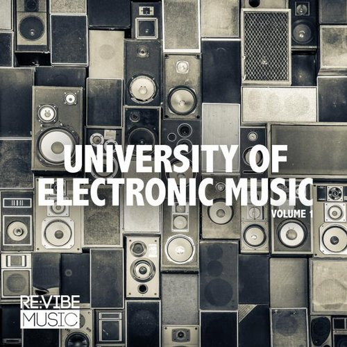 Various Artists - University of Electronic Music, Vol. 1 (RVMCOMP021A) - Club Session