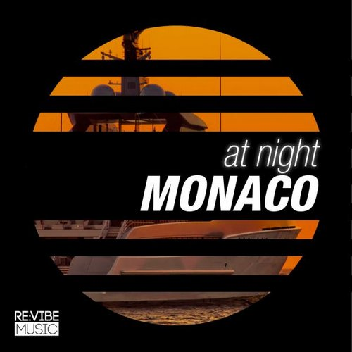 At Night - Monaco (RVMCOMP054A) - Re:vibe Music