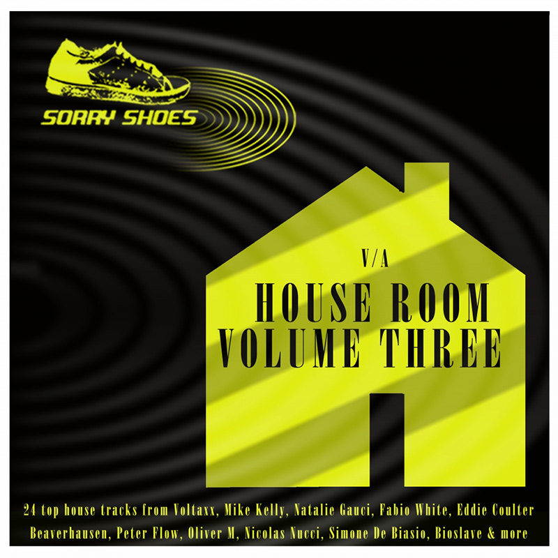 Various Artists - House Room Volume Three (SORRYSHOES111) - Sorry Shoes