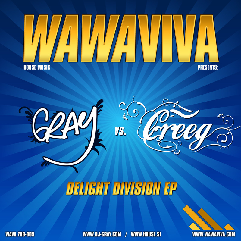 DJ Gray vs. Erwin Creeg ‎– Delight Division EP (WAVA 789-009) - Wawaviva Records