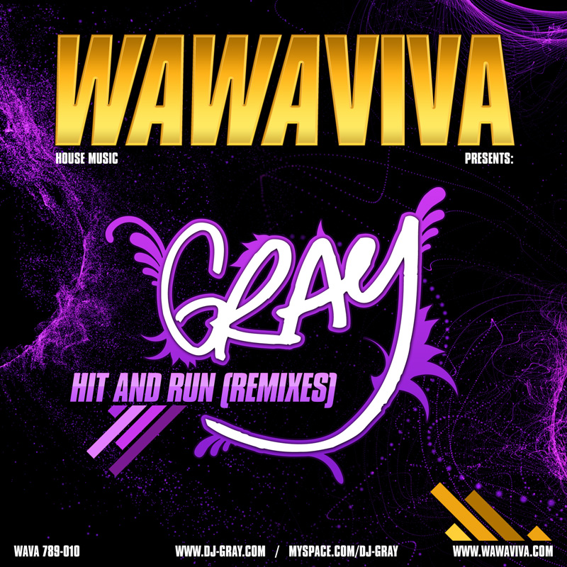 GRAY – Hit And Run (Out Remix) (WAVA 789-010) - Wawaviva Records
