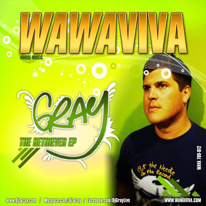 DJ Gray - The Retriever EP (WAVA 789-012) - Wawaviva Records