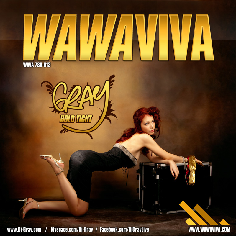 DJ Gray - Hold Tight (WAVA 789-013) - Wawaviva Records