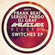 Frank Beat, Sergio Pardo, DJ Gray - Switches EP