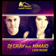 DJ Gray feat. MMAIO - Love Inside