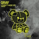 GRAY - I Can't Hide EP (TBR0090) - TeddyBear Records